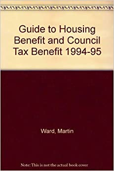Book Guide to Housing Benefit and Council Tax Benefit 1994-95