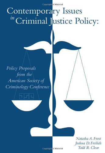 contemporary issues in criminal justice Contemporary challenges to the criminal legislate on crucial issues in criminal justice system fails consistently to.