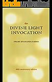 The Divine Light Invocation (English Edition)