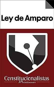 Ley de Amparo comentada, correlacionada y con jurisprudencia de [Cancino, Juan Carlos González, Víctor Francisco González Cancino]