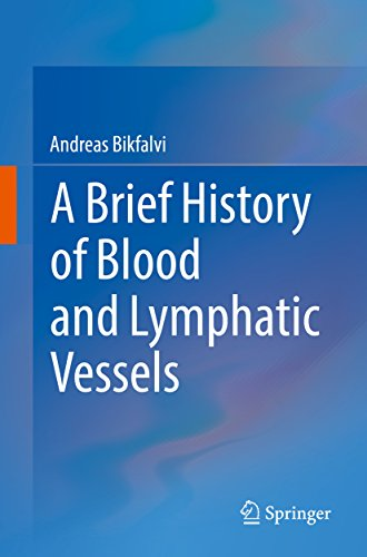 Best A Brief History of Blood and Lymphatic Vessels<br />[P.D.F]