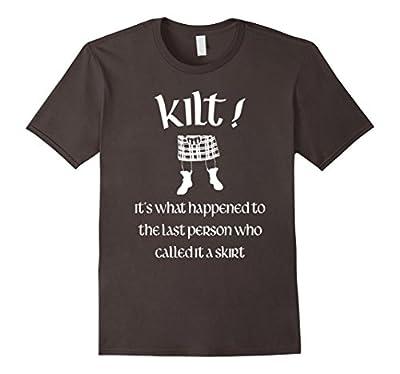 Men's Funny Gift Idea T Shirt for Scottish Kilt Wearers