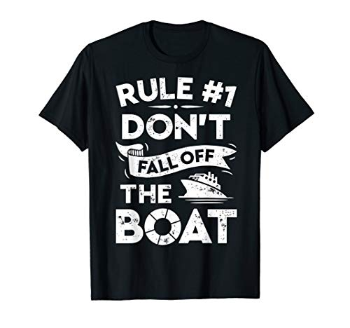 Rule Number 1 Don't Fall Off The Boat T shirt Cruise Ship (Funny Shirts To Wear On A Cruise)