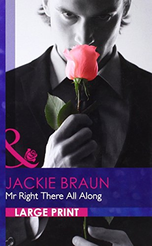 book cover of Mr. Right There All Along