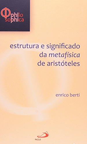 Estrutura e Significado da Metafísica de Aristóteles
