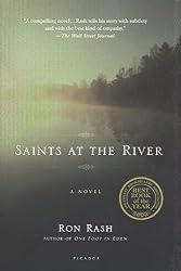 Saints at the River: A Novel by Rash, Ron (2005) Paperback