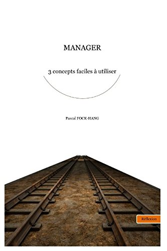 MANAGER 3 concepts faciles à utiliser (French Edition)