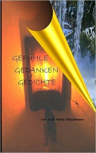 Gefuehle Gedanken Gedichte German Edition Ruth Maria