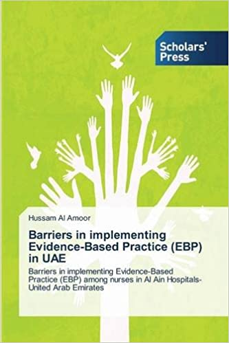 Barriers in implementing Evidence-Based Practice (EBP) in