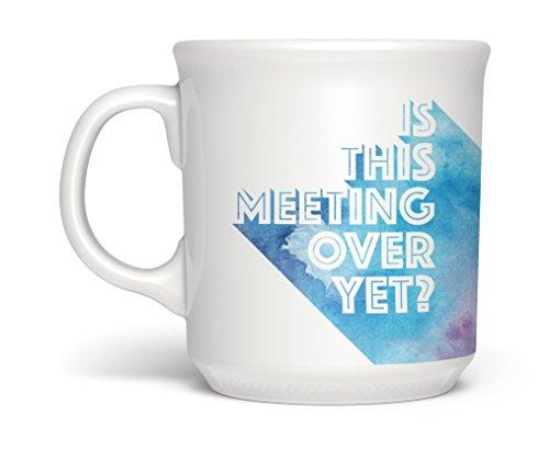 Fred SAY ANYTHING Coffee Mug, 16-Ounce, Meeting Over?