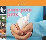 Pom-Pom Pets, Larisa Brodman, 1593691513