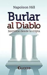 Burlar al diablo. Secretos desde la cripta (Spanish Edition)