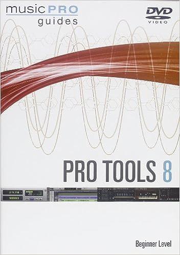 Pro Tools 8 Beginner Level
