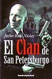 El clan de San Petersburgo / The St. Petersburg Clan (Spanish Edition)