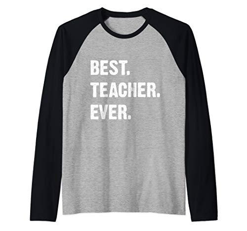 Best Teacher Ever Teacher Appreciation Raglan Baseball Tee
