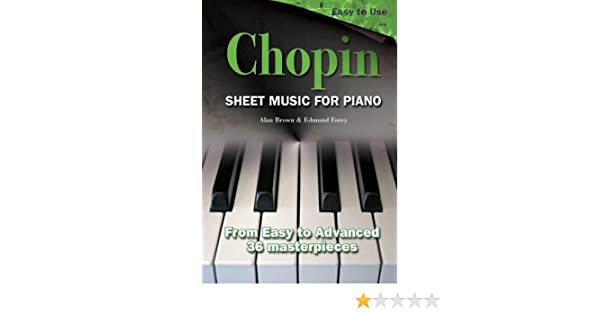 Chopin: Sheet Music for Piano: Edmund Forey, Alan Brown ...