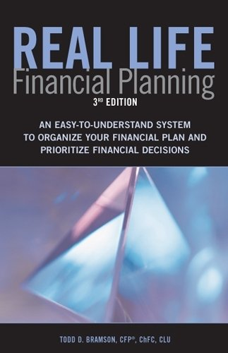 Real Life Financial Planning: An Easy-to-understand...
