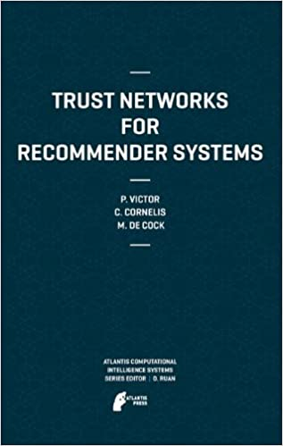 Trust Networks for Recommender Systems (Atlantis Computational Intelligence Systems)