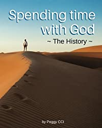 3: Spending time with God: The History (Volume 3)