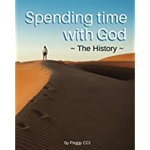 Spending time with God: The History (Volume 3)