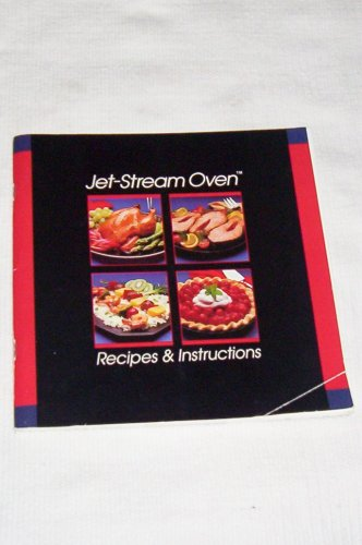 Jet Stream Oven Recipes and Instructions