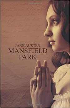 Book Mansfield Park: (Starbooks Classics Editions): Volume 3 (Novels by Jane Austen)
