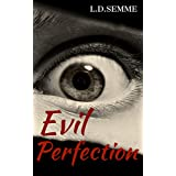 EVIL PERFECTION: An extreme horror