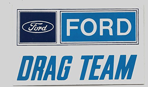 Ford Drag Team Racing Decal Sticker 4-7/8 Inches Long Size Vintage Style