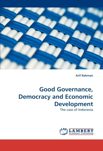 Good Governance, Democracy and Economic Development: The case of Indonesia ebook