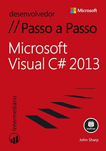 Microsoft Visual C# 2013 - Passo a Passo