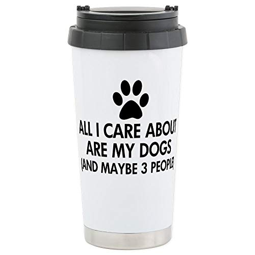 CafePress All I Care About Are My Stainless Steel Travel Mug, Insulated 16 oz. Coffee Tumbler