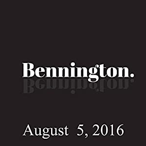 Bennington, John Waters, August 5, 2016 Radio/TV Program