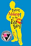 Putting Makeup on the Fat Boy, Bil Wright, 1416940049