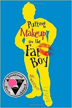 Amazon.com: Putting Makeup on the Fat Boy (9781416940043): Bil ...