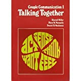 Couple Communication I : Talking Together, Miller, Sherod and Nunnally, Elam, 0917340094