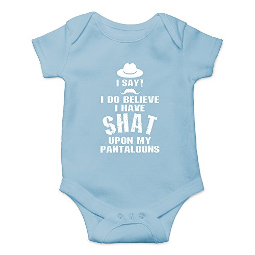 CBTWear I Do Believe I Have Shat Upon My Pantaloons Funny Cute Novelty Infant One-Piece Baby Bodysuit (6 Months, Light Blue)