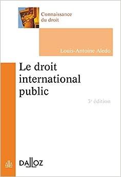 Book's Cover of Le droit international public - 3e ed. (Français) Broché – 17 septembre 2014