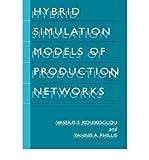 img - for [(Hybrid Simulation Models of Production Networks )] [Author: Vassilis S. Kouikoglou] [Jul-2001] book / textbook / text book
