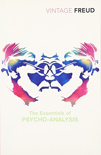 The Essentials of Psycho-analysis (Vintage Classics) (Reading Anna Freud)