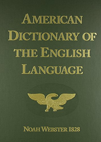 American Dictionary of the English Language (1828 Facsimile Edition) from Brand: Foundation for American Christian Education