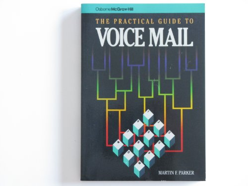 The Practical Guide to Voice Mail