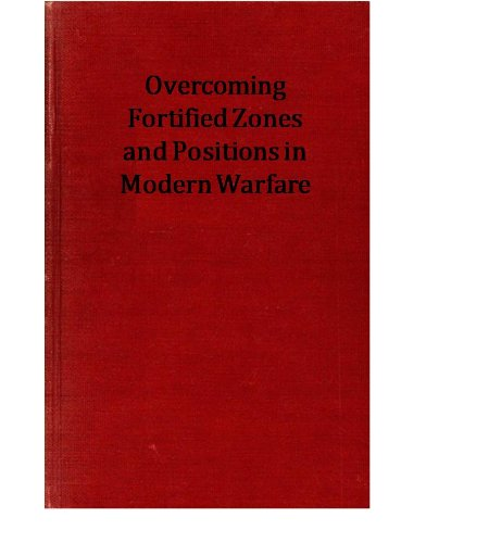 Overcoming Fortified Zones and Positions in Modern Warfare