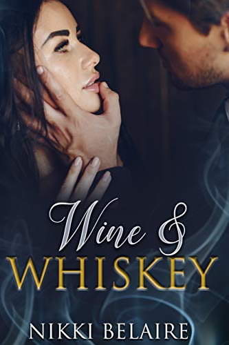 Wine & Whiskey: A Mafia Romance (Surviving Absolution Book 1) ()