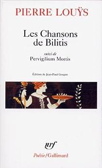 Les Chansons de Bilitis : Pervigilium Mortis par Louÿs