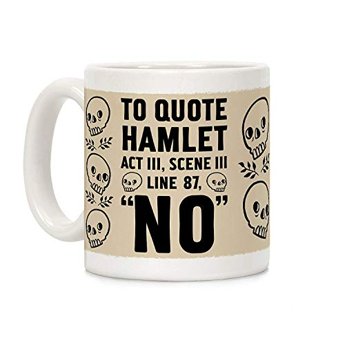 White Ceramic Mug Coffee Mug To Quote Hamlet Act Iii Scene Iii Line 87