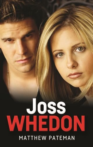 Joss Whedon (The Television Series MUP)