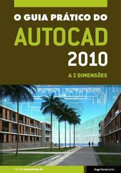 O Guia Prático do AutoCAD 2010: Amazon.es: Hugo Ferramacho: Libros en idiomas extranjeros