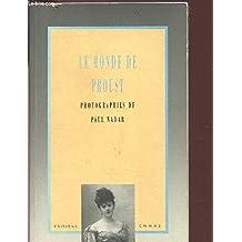 Le monde de Proust : photographies
