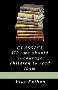 Classics: Why we should encourage children to read them