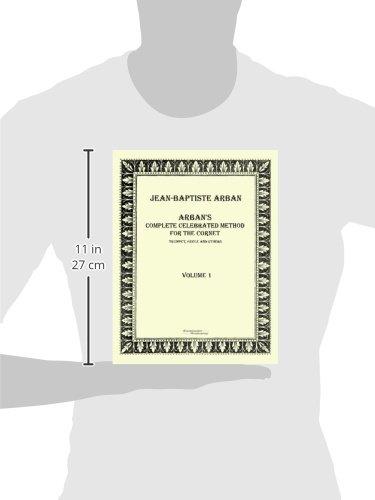 Arbans complete celebrated method for the cornet: Volume 1: Amazon.es: Arban, Jean Baptiste: Libros en idiomas extranjeros